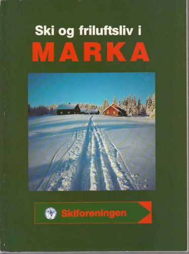 SKI OG FRILUFTSLIV I MARKA.