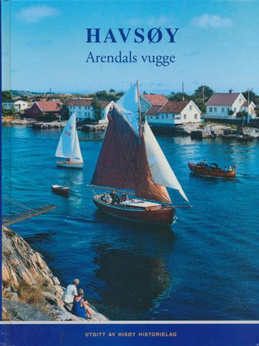 Havsøy - Arendals vugge.