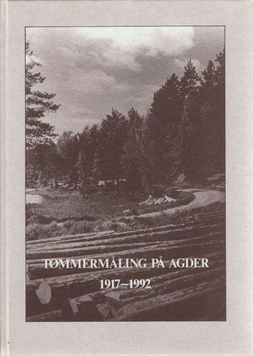 Tømmermåling på Agder 1917-1992.