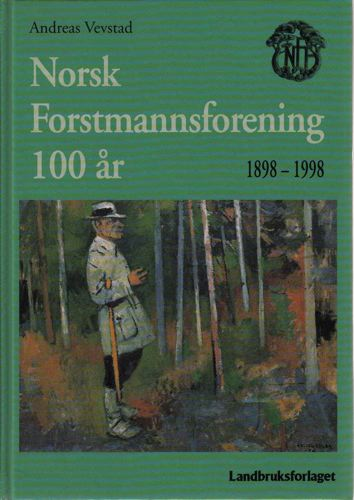 Norsk Forstmannsforening 1898-1998.