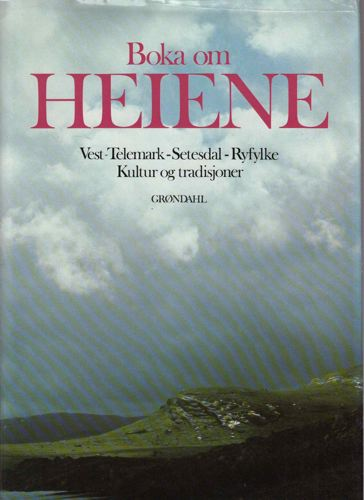 Boka om heiene. Vest-Telemark - Setesdal - Ryfylke. Kultur og tradisjoner.