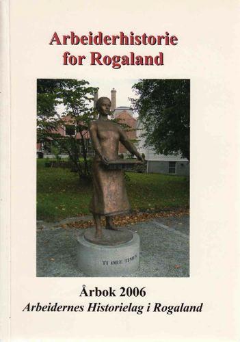 ARBEIDERNES HISTORIELAG I ROGALAND.  Årbok