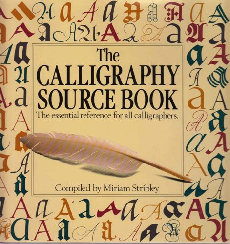 The calligraphy source book. The essential reference for all calligrahers.