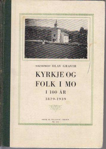 Kyrkje og folk i Mo i 100år 1839-1939.