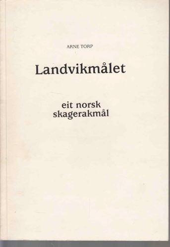 Landvikmålet. Eit norsk skagerakmål.