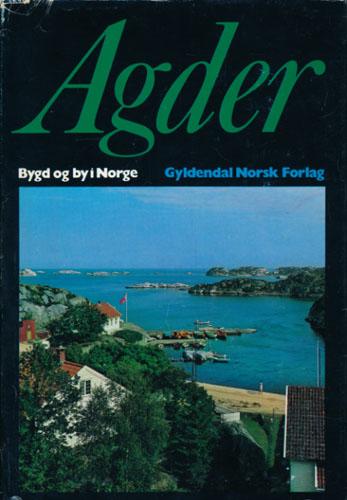 AGDER.  Under redaksjon av Alv Kristiansen.