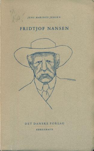 (NANSEN, FRIDTJOF) Fridtjof Nansen.