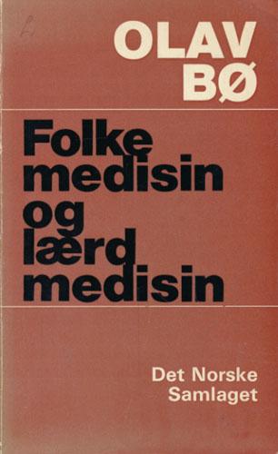 Folkemedisin og lærd medisin. Norsk medisinsk kvardag på 1800-talet.