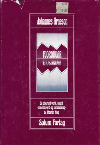 Fjordbuar. Et etterlatt verk, utgitt - med forord og innledning - av Martin Nag.