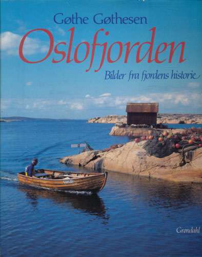 Oslofjorden. Bilder fra fjordens historie.