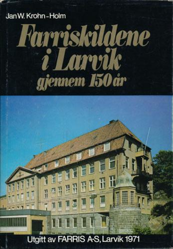 Farriskildene i Larvik gjennom 150 år.