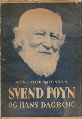 (FOYN, SVEND) Svend Foyn og hans dagbok.