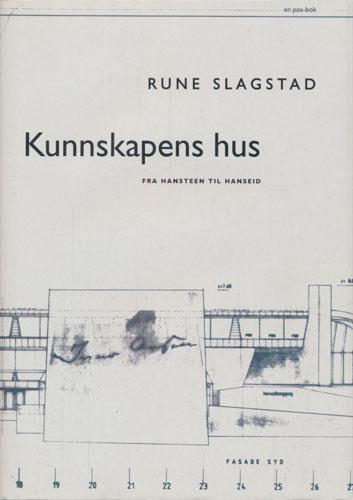 Kunnskapens hus. Fra Hansteen til Hanseid.