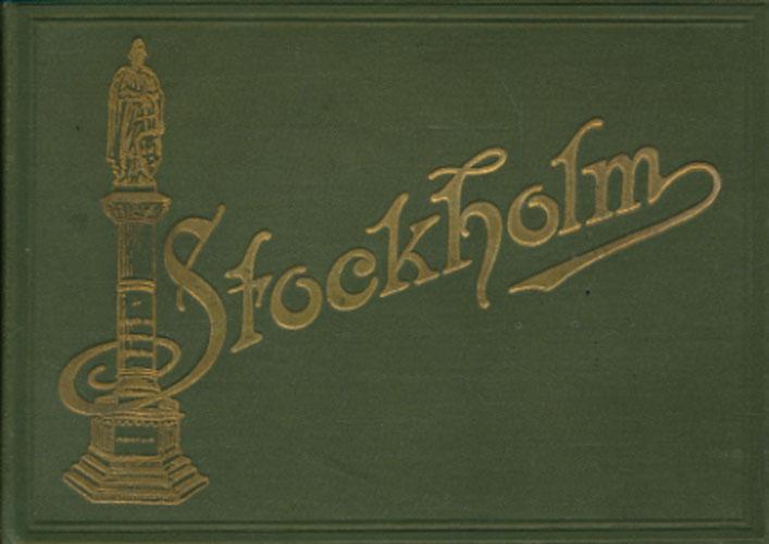STOCKHOLM  (tittel på fordekkel). Leporello-album med 18 fotografier fra byen.