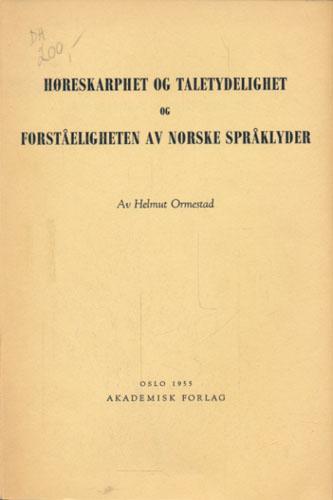 Høreskarphet og taletydelighet og forståeligheten av norske språklyder.
