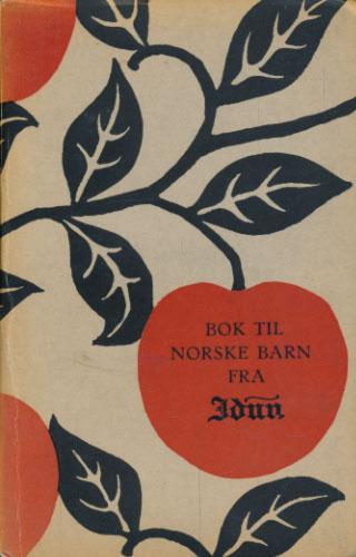 (HILDITCH, JACOB:) Bok til norske barn fra Livsforsikringsselskapet Idun.