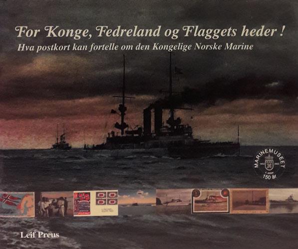 For Konge, Fedreland og Flaggets heder! Hva postkort kan fortelle om den Kongelige Norske Marine.
