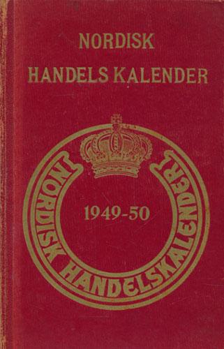 NORDISK HANDELSKALENDER.  (Skandinavisk Adressebog). Danmark - Færøerne - Norge - Sverige - Finland - Island. Redaktør: C. Hvolby.