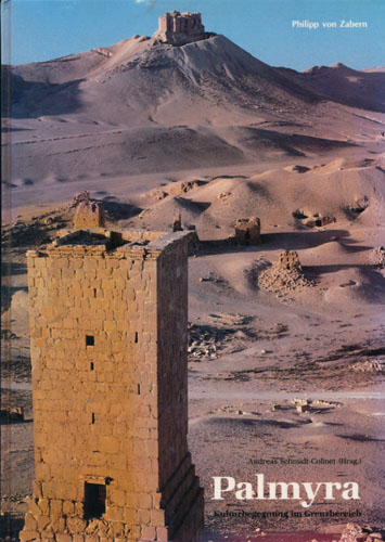 Palmyra. Kulturbegegnungim Grenzbereich.