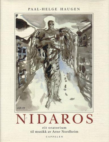 NIDAROS eit dramatisk oratorium til musikk av Arne Nordheim. Illustrasjonar av Håkon Bleken.