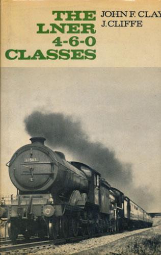 The LNER 4-6-0 Classes.