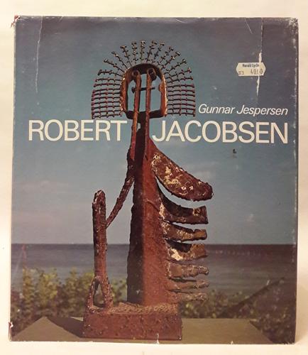 (JACOBSEN, ROBERT) Robert Jacobsen. Fotografier ved Geoffrey Shakerley og Bjarnhof & Hviid.