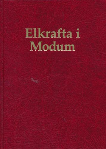 ELKRAFTA I MODUM.  Modum elverk 80 år 1913-1993.