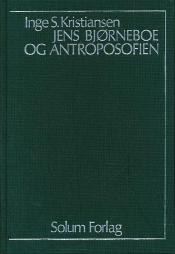 (BJØRNEBOE, JENS) Jens Bjørneboe og antroposofien. En analyse av esoteriske og mytologiske motiver med hovedvekt på det sene forfatterskapet.