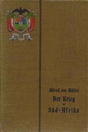 Der Krieg in Süd-Afrika 1899/1900 und seine Vorgeschichte. Bearbeitet von -.