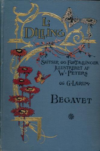 Begavet. Fortælling. Illustreret af Gustav Lærum.