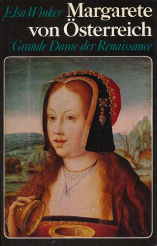 (MARGARETE) Margarete von Österreich. Grande Dame der Renaissance.