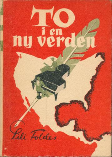 (FOLDES, ANDOR) To i en ny verden. Originaltitel: Two on a Continent. På norske ved Torolv Kandahl.