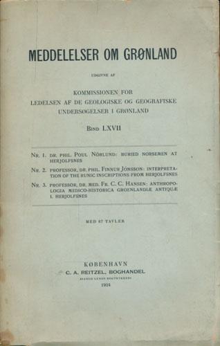 MEDDELELSER OM GRØNLAND.  Udgivne af Kommissionen for Ledelsen af de geologiske og geografiske Undersøgelser i Grønland.