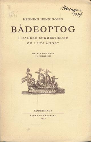 Bådeoptog i danske søkøbstæder og i udlandet. With a summary in english.