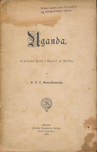 Uganda, et kristnet Land i Hjertet af Afrika, af -.