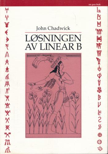 Løsningen av linear B. Oversatt av Kåre A. Lie.