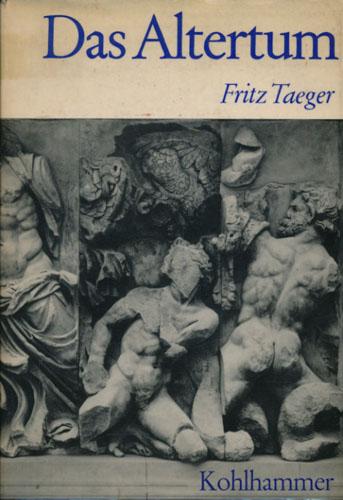Das Altertum. Geschichte und Gestalt der Mittelmeerwelt.