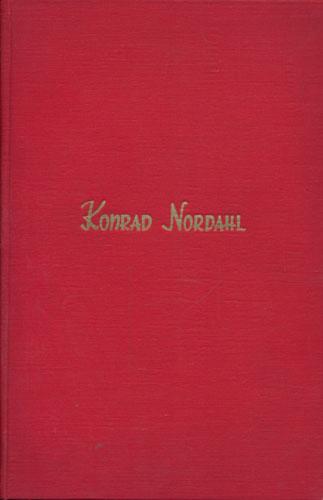 (NORDAHL, KONRAD) Til Konrad Nordahl på 60-årsdagen.