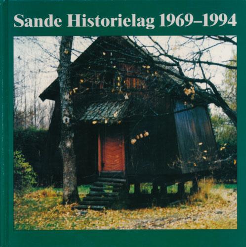 SANDE HISTORIELAG 1969-1994  (tittel på forpermen).