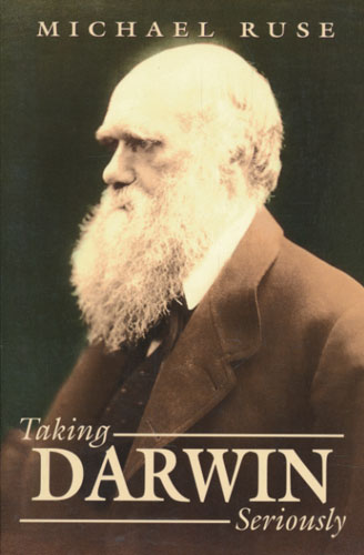 (DARWIN, CHARLES) Taking Darwin Seriously. A Naturalistic Approach to Philosophy.