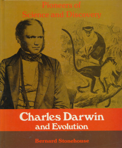 (DARWIN) Charles Darwin and Evolution.