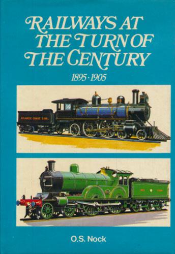 Railways at the turn of the century 1895-1905.