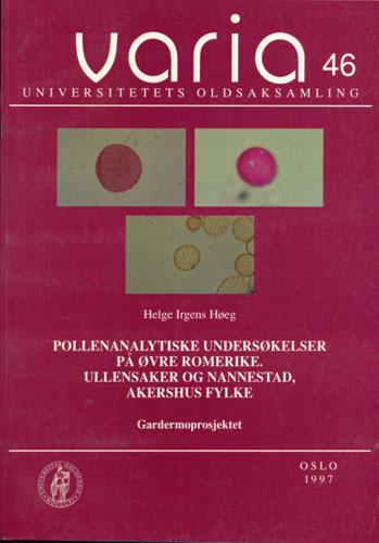 (VARIA) Pollenanalytiske undersøkelser på Øvre Romerike. Ullensaker og Nannestad, Akershus fylke.