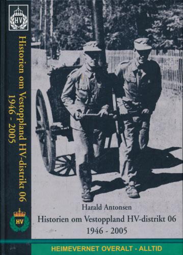 Historien om Vestoppland HV-distrikt 06 1946 - 2005  (omslagstittel).