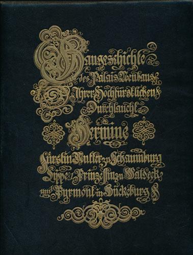 (SCHAEDTLER, HERMAN:) Baugeschichte des Palais-Neubas (der) Hermine Prinzessin zu Waldeck u. Pyrmont in Bückeberg.