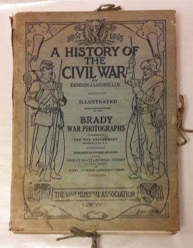 A History of The Civil War 1861 - 1865. Illustrated with Reproductions of the Brady War Photographs by Permission of The War Departement WashingtonD.C. Published in Sixteen Sections with a Great Battlefield Series in full Colour by Ogden, Thulstrup, Davidson & Others.