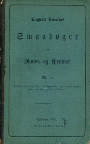 Smaabøger for Skolen og Hjemmet udgivne af -. Nr. 5. Brudstykker af græske Forfattere, oversatte af Carl Müller..