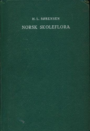 Norsk skoleflora. Til bruk ved undervisning og botaniske utferder. 19. opplag ved Rolf Nordhagen.