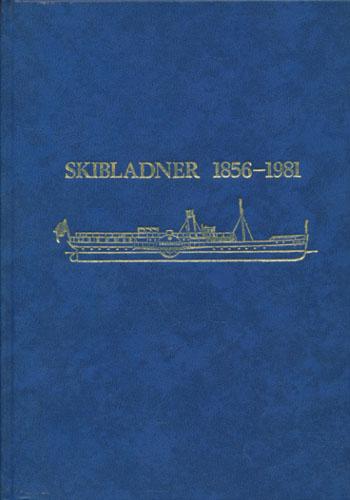 Skibladner 1856-1981. Med hjul over Mjøsa gjennom hundre år. D/S Skibladner 1856-1956 + De neste 25 årene.