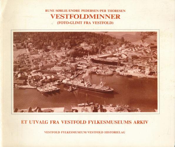 Vestfoldminner (Foto-glimt fra Vestfold). Utgitt i forbindelse med Vestfold Fylkesmuseums 50-års markering 1989.